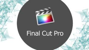Final Cut Pro perfectionnement