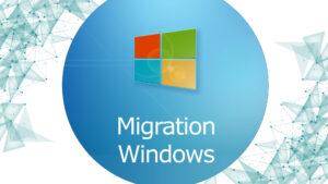 Migration Microsoft Windows